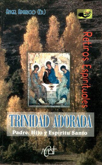 TRINIDAD ADORADA RETIROS ESPIRITUALES