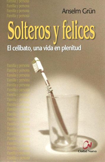 SOLTEROS Y FELICES