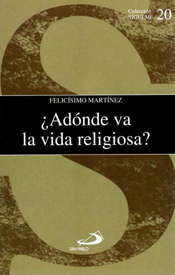 ADONDE VA LA VIDA RELIGIOSA #20