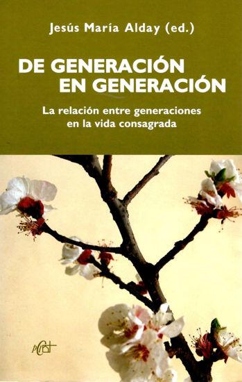 DE GENERACION EN GENERACION