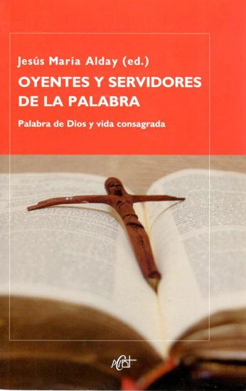 OYENTES Y SERVIDORES DE LA PALABRA