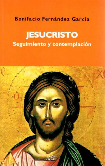 JESUCRISTO SEGUIMIENTO Y CONTEMPLACION