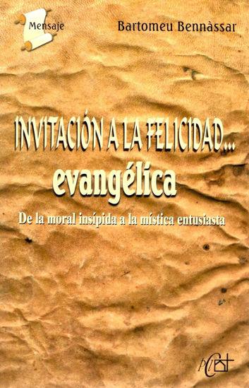 INVITACION A LA FELICIDAD EVANGELICA