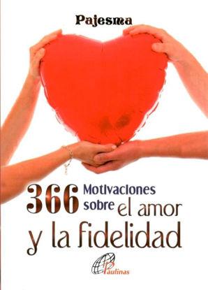 366 MOTIVACIONES SOBRE EL AMOR Y LA FIDELIDAD