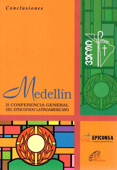 MEDELLIN CONCLUSIONES II CONFERENCIA GENERAL DEL EPISCOPADO LATINOAMERICANO