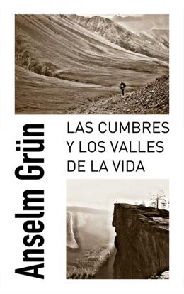 CUMBRES Y LOS VALLES DE LA VIDA