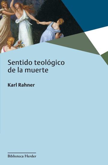 SENTIDO TEOLOGICO DE LA MUERTE