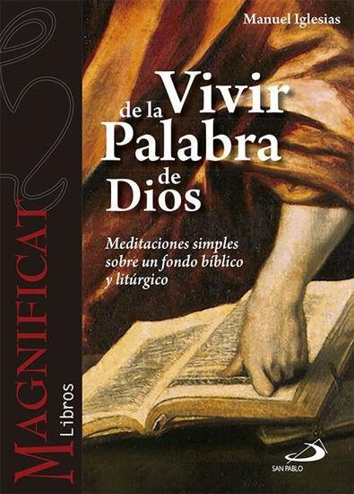 VIVIR DE LA PALABRA DE DIOS