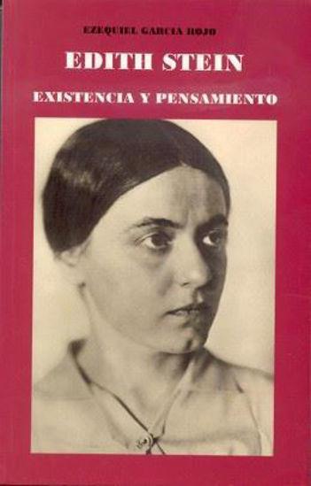 EDITH STEIN EXISTENCIA Y PENSAMIENTO