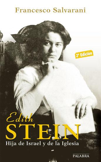 EDITH STEIN HIJA DE ISRAEL Y DE LA IGLESIA