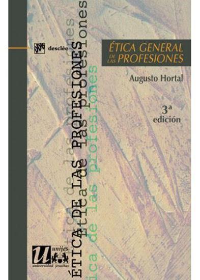 ETICA GENERAL DE LAS PROFESIONES