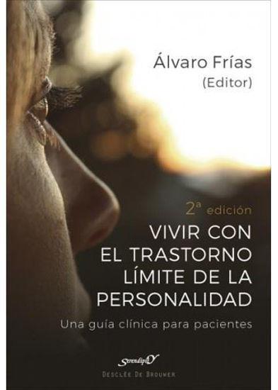 VIVIR CON TRASTORNO LIMITE DE LA PERSONALIDAD