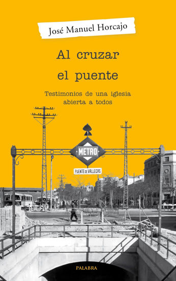 CRUZAR EL PUENTE (PALABRA) LIBRERIA PAULINAS