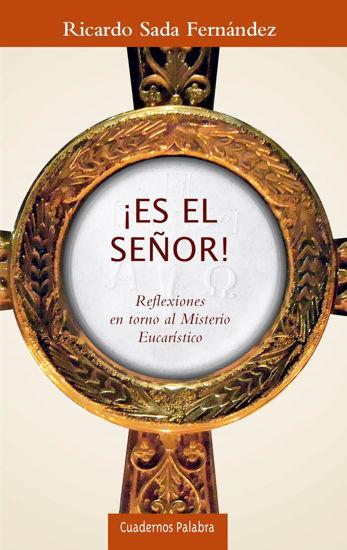 ES EL SEÑOR (PALABRA)