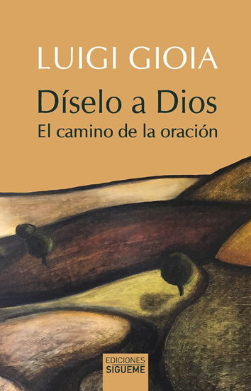 DISELO A DIOS (SIGUEME) LIBRERIA PAULINAS