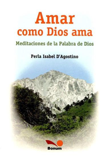 AMAR COMO DIOS AMA (BONUM) LIBRERIA PAULINAS