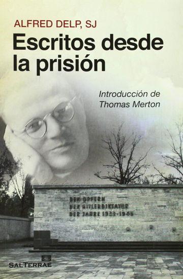 ESCRITOS DESDE LA PRISION INTRODUCCION DE THOMAS MERTON - LIBRERIA PAULINAS