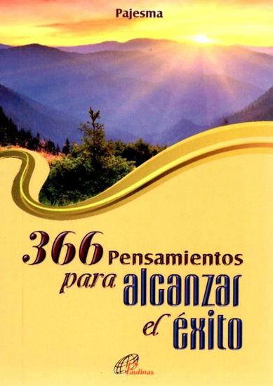 366 PENSAMIENTOS PARA ALCANZAR EL EXITO - LIBRERIA PAULINAS
