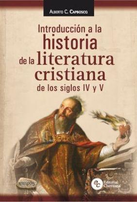 INTRODUCCION A LA HISTORIA DE LA LITERATURA CRISTIANA EN LOS TRES PRIMEROS SIGLOS