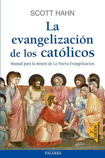 EVANGELIZACION DE LOS CATOLICOS (PALABRA)