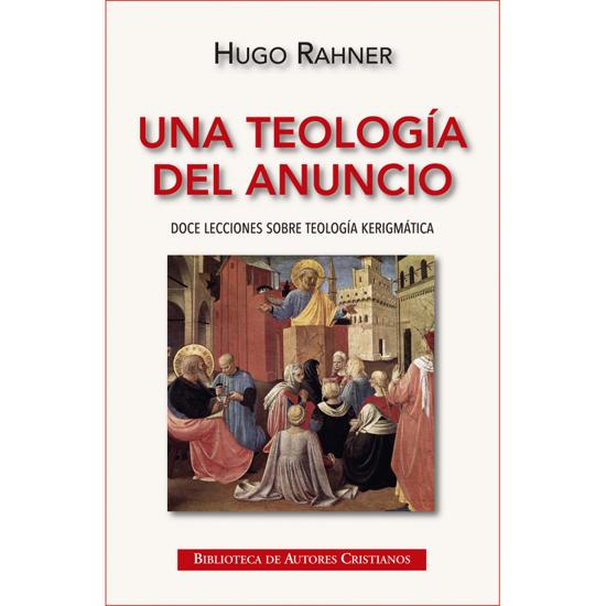 TEOLOGIA DEL ANUNCIO