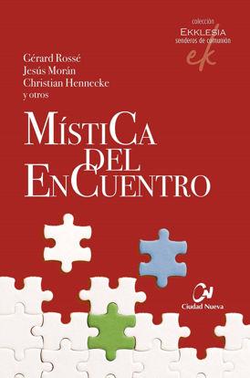 Picture of MISTICA DEL ENCUENTRO (CIUDAD NUEVA)