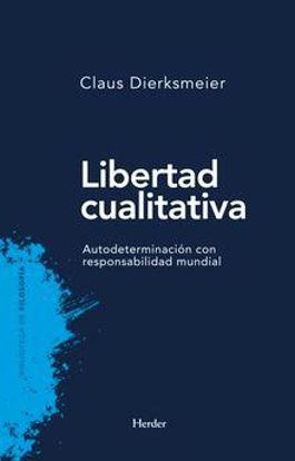 LIBERTAD CUALITATIVA (HERDER) LIBRERIA PAULINAS