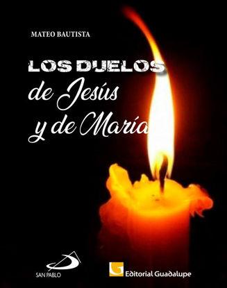 DUELOS DE JESUS Y DE MARIA (SP)
