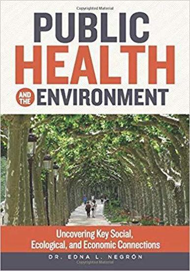PUBLIC HEALTH AND THE ENVIRONMENT - LIBRERIA PAULINAS