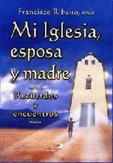 MI IGLESIA ESPOSA Y MADRE - LIBRERIA PAULINAS