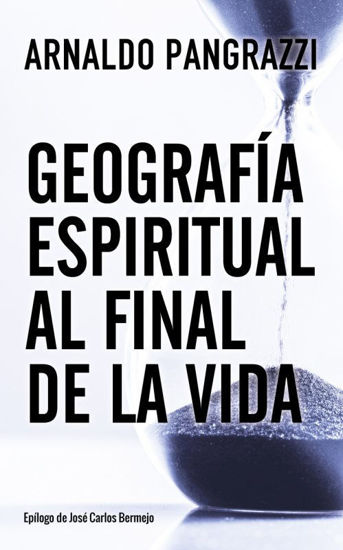 GEOGRAFIA ESPIRITUAL AL FINAL DE LA VIDA #151 (ST)