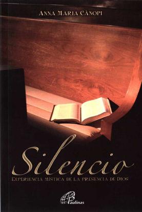 SILENCIO EXPERIENCIA MISTICA DE LA PRESENCIA DE DIOS