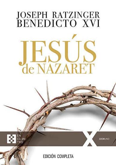 Foto de JESUS DE NAZARET (EDICION COMPLETA JOSEPH RATZINGER)