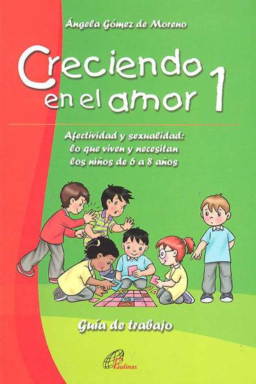 CRECIENDO EN EL AMOR #1 GUIA DE TRABAJO