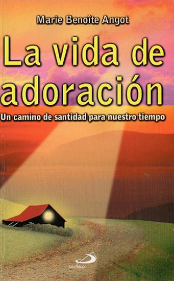 Foto de VIDA DE ADORACION