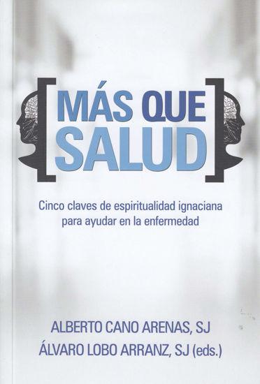 Picture of MAS QUE SALUD #400 (ST) Cinco claves de espiritualidad ignaciana para ayudar en la enfermedad