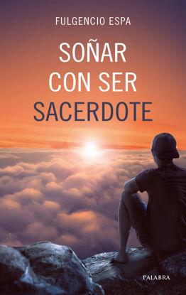 Picture of SOÑAR CON SER SACERDOTE (PALABRA)