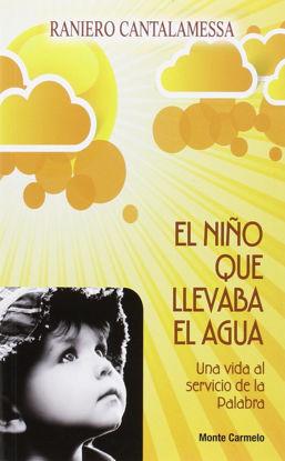 Picture of NIÑO QUE LLEVABA EL AGUA (MC) Una vida al Servicio de la Palabra