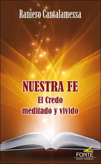 Picture of NUESTRA FE  El Credo Meditado y Vivido (MC)