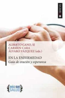 Picture of EN LA ENFERMEDAD Guia de oracion y esperanza (ST)
