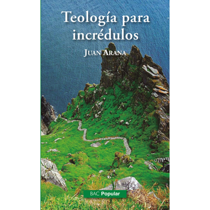 Picture of TEOLOIGIA PARA INCREDULOS #247 (BAC)