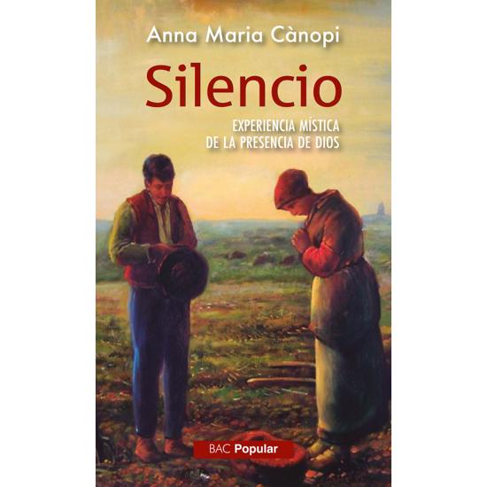Picture of SILENCIO Experiencia mistica de la presencia de Dios #249 (BAC)