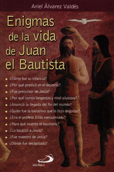 Picture of ENIGMAS DE LA VIDA DE SAN JUAN BAUTISTA