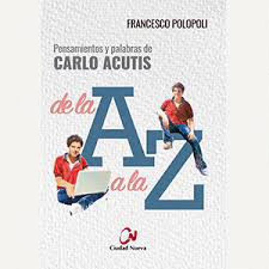 Picture of PENSAMIENTOS Y PALABRAS DE CARLO ACUTIS DE LA A A LA Z