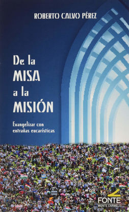 Picture of DE LA MISA A LA MISION (MONTE CARMELO)